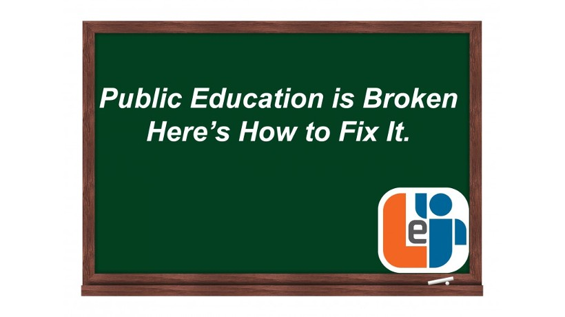 Public Education Is Broken: Here's How To Fix It