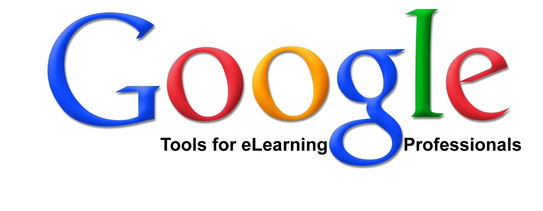 Google Tools for eLearning Professionals