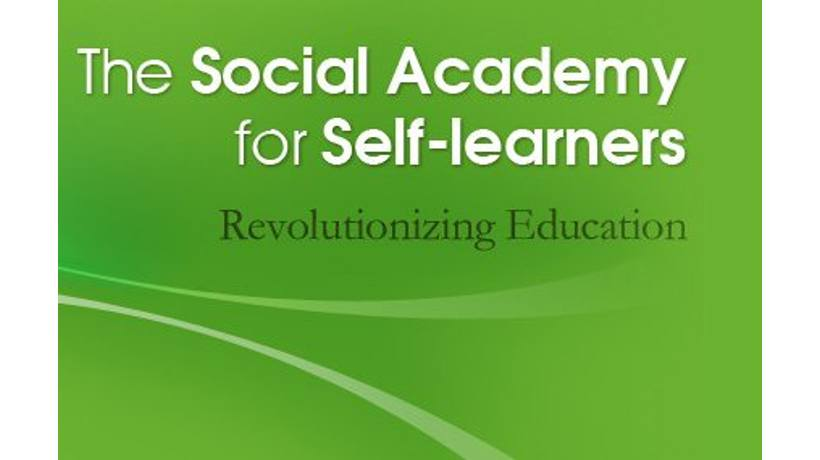 Social Academy For Self Learners Aims To Revolutionize Education