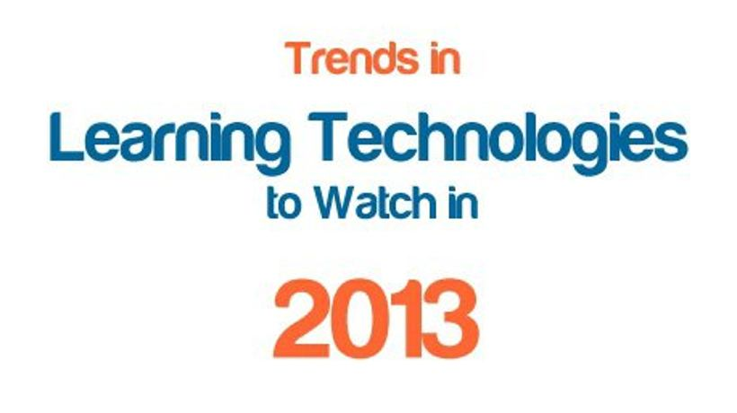 Trends In Learning Technologies To Watch In 2013