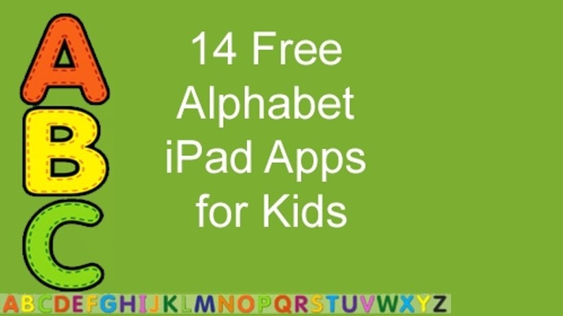 14 Free Alphabet iPad Apps For Kids