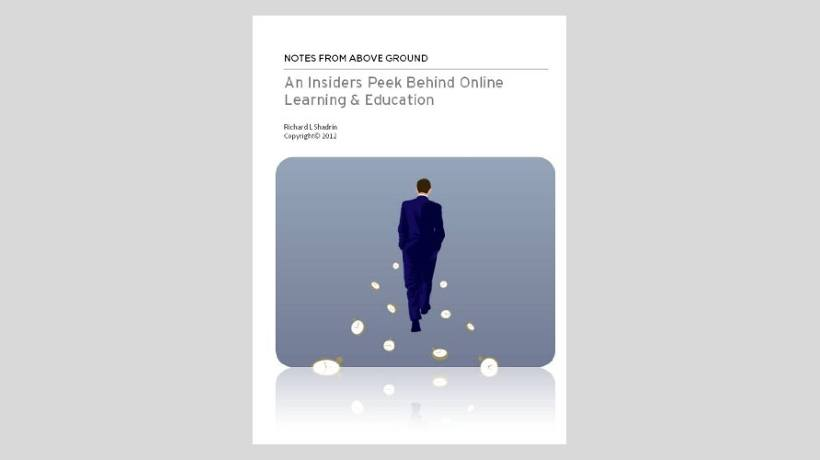 An Insiders Peek Behind Online Learning & Education - Book Review