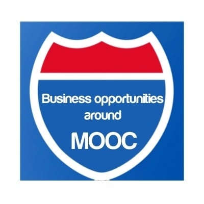 Business opportunities around MOOC