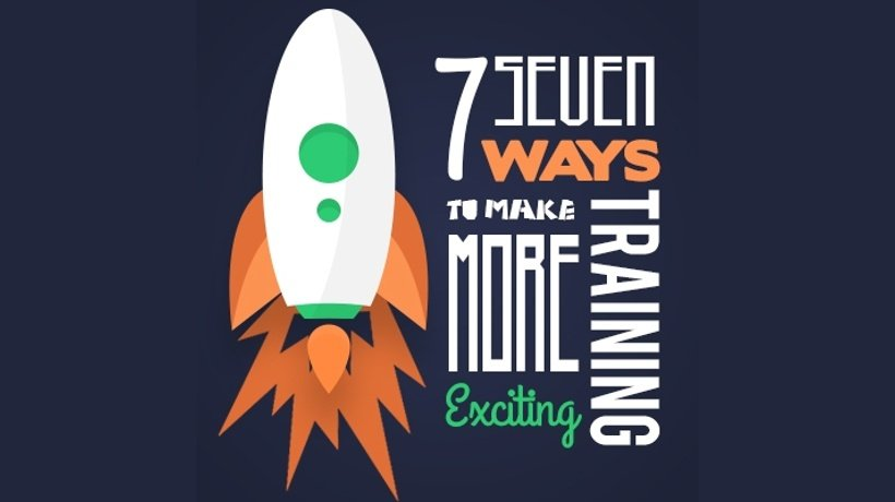 7 Ways To Make Your Mandatory Training More Exciting!