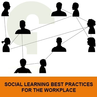Social Learning Best Practices for the Workplace