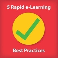 5 Rapid e-Learning Best Practices