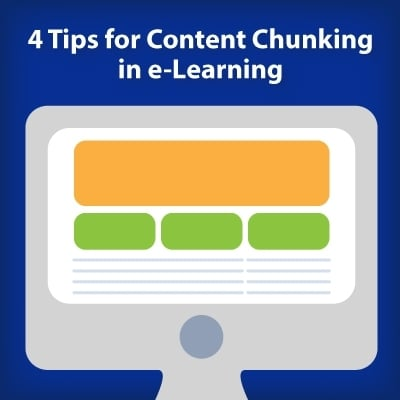 4 Tips For Content Chunking In e-Learning