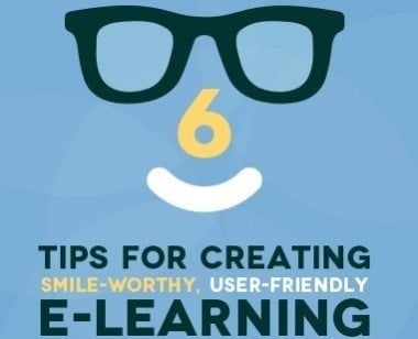6 Tips for Creating Smile-Worthy, User-Friendly eLearning