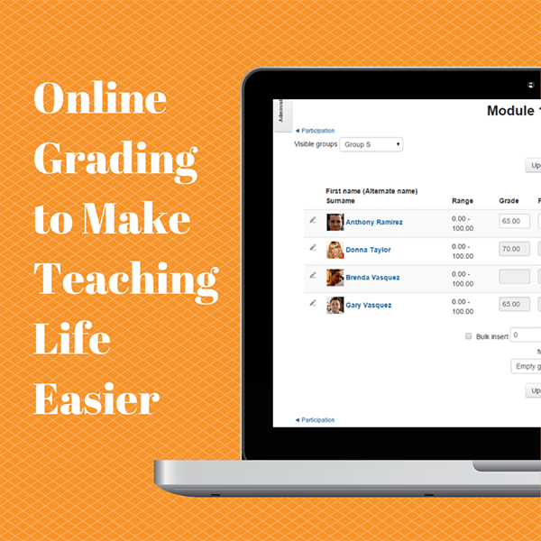 Online Grading to Make Teaching Life Easier