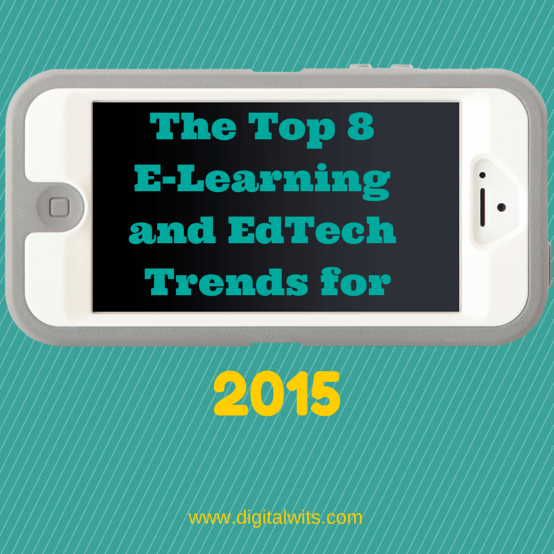 Top 8 eLearning Trends for 2015