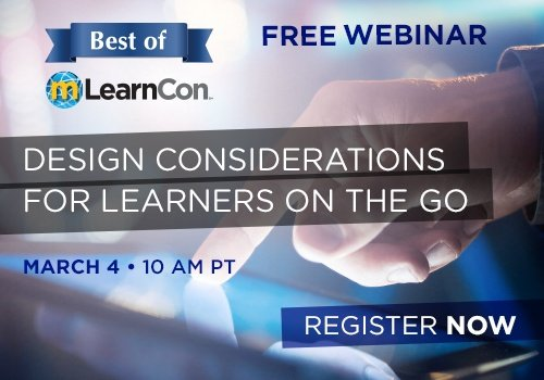Free Webinar: Design Considerations for Learners on the Go