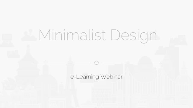 Free Webinar: Minimalist Design