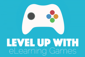 Level Up with eLearning Games