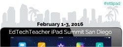 EdTech Teacher Ipad Summit San Diego