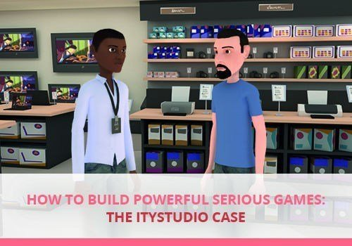 How To Build Powerful Serious Games: The ITyStudio Case