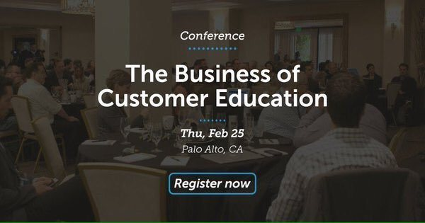 The Business Of Customer Education Conference