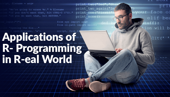 Applications Of R Programming In R-eal World