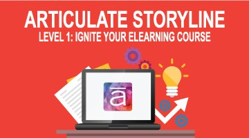 Articulate Storyline Level 1: Ignite Your eLearning Course