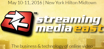 Streaming Media East 2016