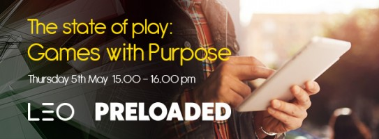 LEO And Preloaded Webinar: The State Of Play - Games With Purpose