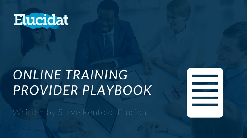 Free eBook: The Online Training Provider Playbook - New Ideas And Examples To Help Grow Your Organization