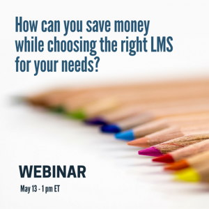 Learning Tech Analyst Tells How To Save Money When Choosing The Right LMS In A Talented Learning Webinar