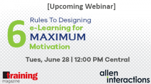 Free June Webinar: 6 Rules To Designing e-Learning For Maximum Motivation