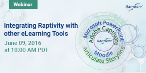 Webinar: Integrating Raptivity With Other eLearning Tools