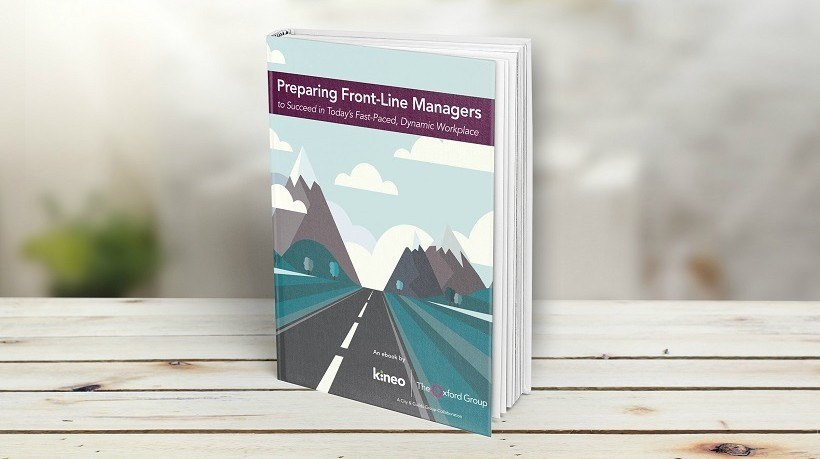Free eBook: Preparing Front-Line Managers To Succeed In Today's Fast-Paced, Dynamic Workplace