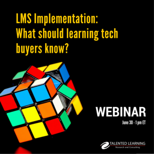 Learning Tech Analyst John Leh Shares Keys To LMS Implementation Success