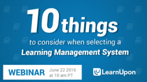 Webinar: Top 10 Considerations To Select The Right LMS
