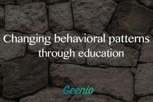Changing Behavioral Patterns Through Education