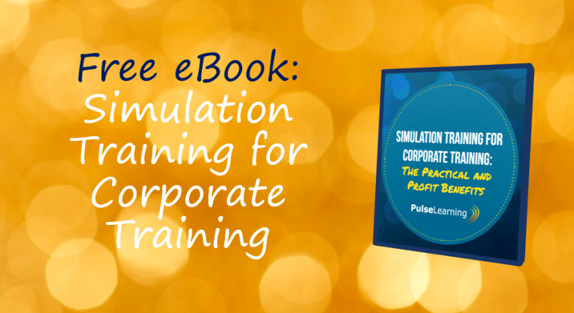Free eBook – Simulation Training For Corporate Training: The Practical And Profit Benefits