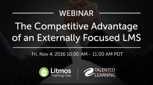 How To Gain Competitive Advantage With An Externally Focused LMS
