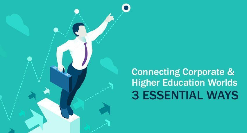 3 Essential Ways Corporate Training Can Benefit Higher Education