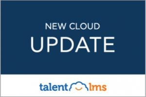 Leading eLearning Platform TalentLMS Gets December Cloud Update