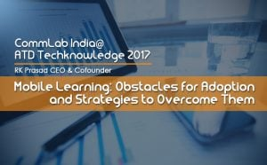 CommLab India Session In ATD TechKnowledge® 2017 A Huge Success