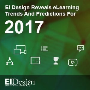EI Design Reveals eLearning Trends And Predictions For 2017