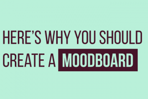 Here's Why You Should Create A Moodboard For Your Next Digital Learning Project