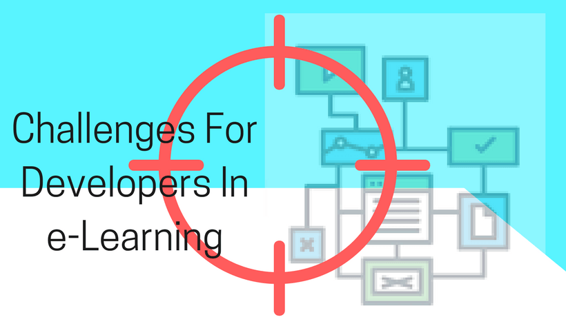 4 Challenges For eLearning Developers