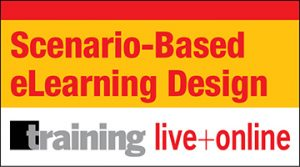 Scenario-Based eLearning Design Certificate