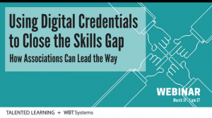 How Associations Can Close The Skills Gap With Digital Credentials