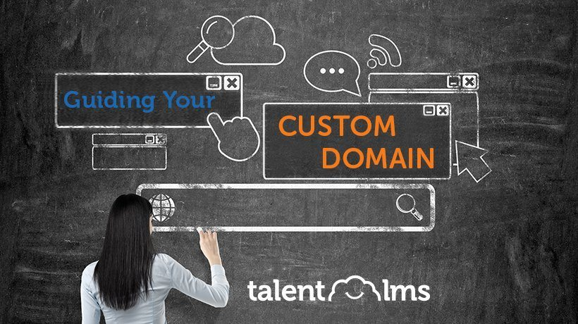 From Zero To Hero: Custom Domains With TalentLMS