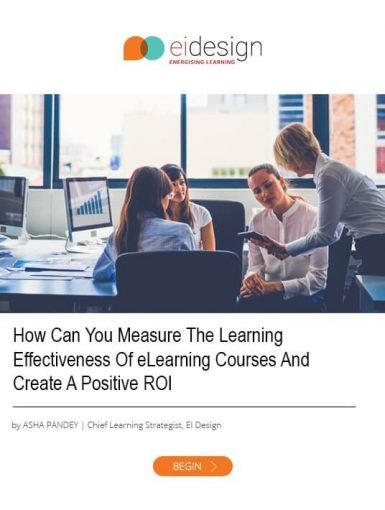 How You Can Measure The Learning Effectiveness Of eLearning Courses And Create A Positive ROI