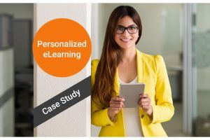 How Personalized eLearning Engages Learners - Featuring A Case study