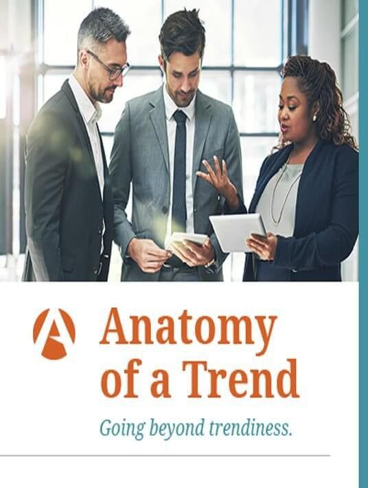 Free Ebook: Get the free eBook Anatomy Of A Trend – Going Beyond Trendiness