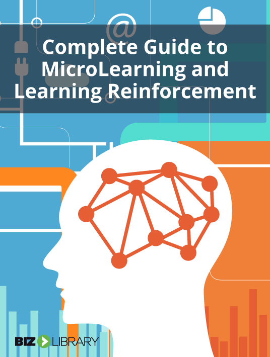 Free Ebook: Download The Complete Guide To Microlearning And Learning Reinforcement