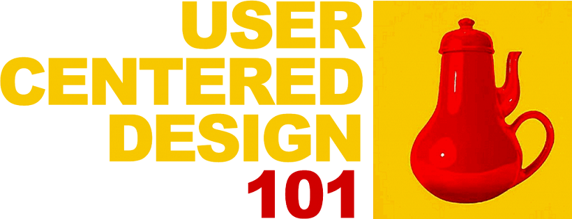 User-Centered Design 101