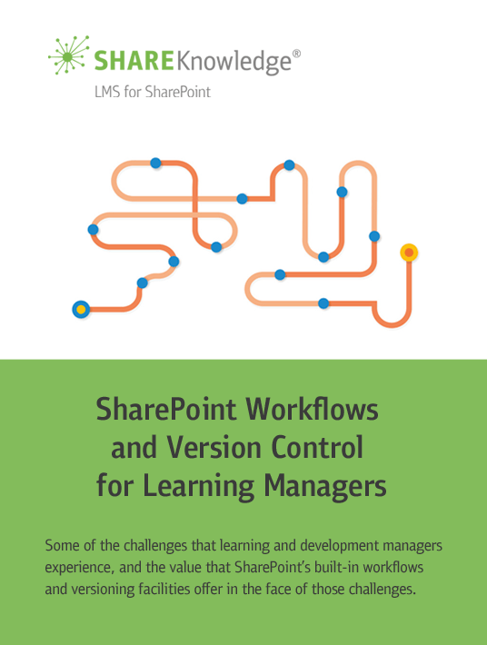 Free Ebook: Get SharePoint Workflows And Version Control For Learning Managers eBook