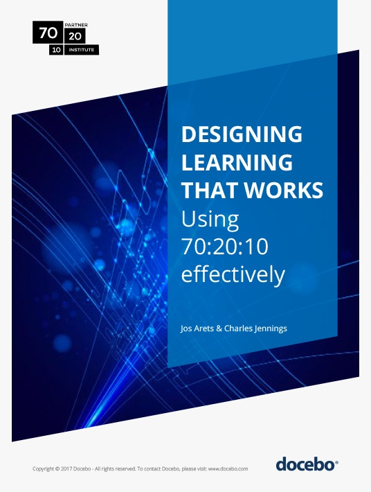 Free Ebook: Free eBook - Designing Learning That Works: Using 70:20:10 Effectively